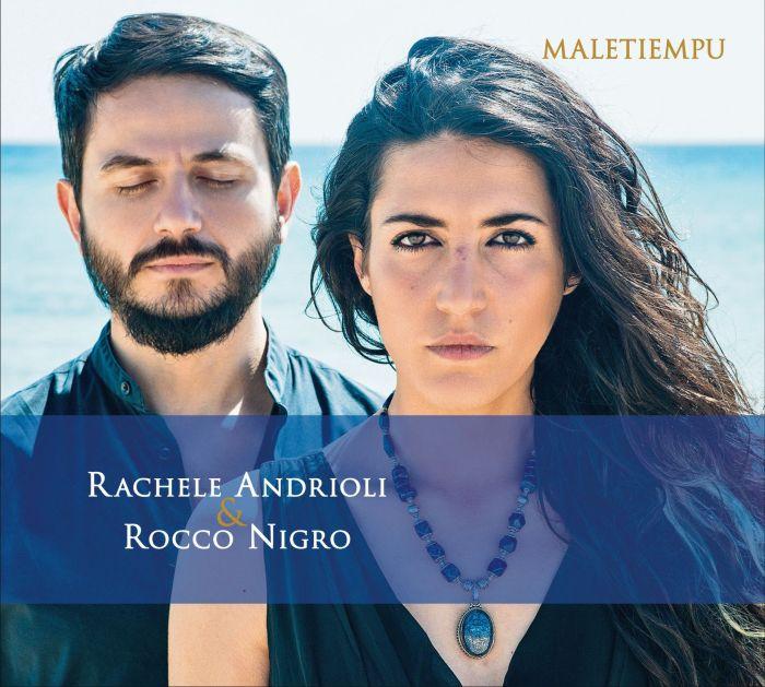 "ROCCO NIGRO & RACHELE ANDRIOLI""Maletiempu"""